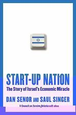 Start-Up Nation : The Story of Israel's Economic Miracle by D. Senor & S. Singer