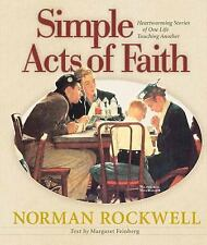 Simple Acts of Faith: Heartwarming Stories of One Life Touching Another Feinber