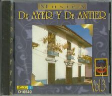 De Ayer Y De Antier Volume 3 Latin Music CD New