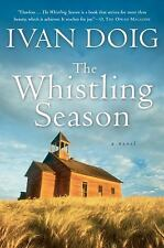 The Whistling Season by Ivan Doig (2007, Paperback)