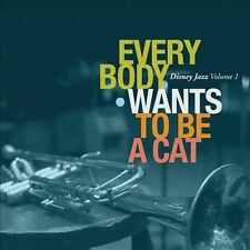 Disney Jazz, Vol. 1: Everybody Wants to Be a Cat by Various Artists (CD, Feb-201