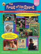 The Fruit of the Spirit, Grades PK - K: Developing powerful attributes that he..