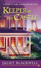 Haunted Home Renovation: Keeper of the Castle 5 by Juliet Blackwell (2014,...