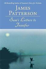Sam's Letters to Jennifer by James Patterson (2005, Paperback)