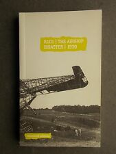 R101 The Airship Disaster 1930 - Uncovered Editions 1999. Papers published 1931