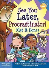 See You Later, Procrastinator! Get It Done Laugh & Learn series