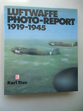 Luftwaffe Photo-Report 1919-1945 von 1986 von Karl Ries