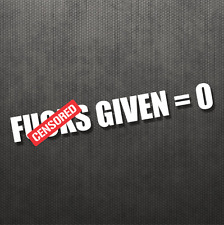 Zero F*** Given Funny Bumper Sticker Vinyl Decal Car JDM Sticker Bomb Car SUV