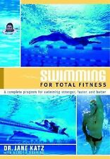 Swimming for Total Fitness : A Progressive Aerobic Program by Nancy P....