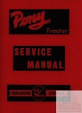 Massey Harris Ferguson Pony Tractor Service Shop Manual MH