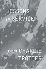Star Chefs: Lessons in Service from Charlie Trotter by Ed Lawler, Charlie Trotte