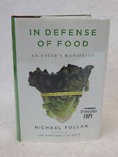 Michael Pollan IN DEFENSE OF FOOD Penguin Press 2008 SIGNED