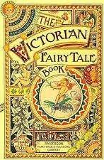 The Victorian Fairytale Book (Pantheon Fairy Tale and Folklore Library)