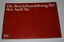 Betriebsanleitung Audi 80 Typ 81 B2 Diesel + Vergaser + Einspritz Motor 01/1981!