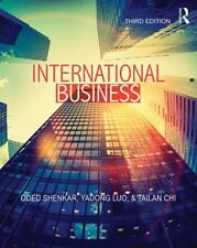 International Business : Third Edition by Tailan Chi, Yadong Luo and Oded...