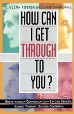 How Can I Get Through to You?: Breakthrough Communication Beyond Gende-ExLibrary