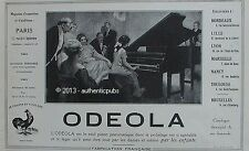 PUBLICITE ODEOLA PIANO PNEUMATIQUE MUSIQUE ENFANT ART DECO COQ DE 1924 FRENCH AD