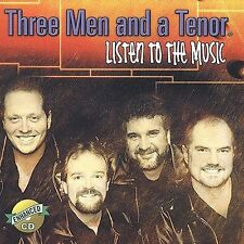 Listen to the Music by Three Men and a Tenor (CD, Aug-2003, DPTV Media)
