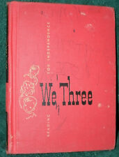 WE THREE stories by RUTH WAGNER 1952 HC READING FOR INDEPENDENCE TEXT BOOK VINT