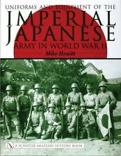 """""""UNIFORMS AND EQUIPMENT OF THE IMPERIAL JAPANESE ARMY IN WORLD WAR II"""" BOOK"""
