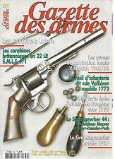 """GAZETTE DES ARMES N°339 REVOLVERS LORON / 22 LR S.M.L.E N°1 /FUSIL """"DE VALLIERE"""""""