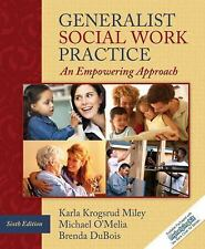 Generalist Social Work Practice: An Empowering Approach (6th Edition) (MyHelping