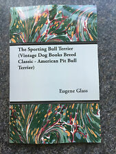 dogs bull terrier terriers sporting game Eugene fighting pit Colby rats