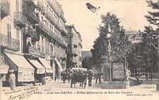 CPA 73 AIX LES BAINS HOTEL METROPOLE ET RUE DU CASINO (dos non divisé)