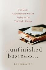 ...Unfinished Business, by Lee Kravitz, 1st U.S. Edition, 2010