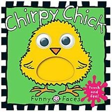 Funny Faces: Chirpy Chick - Large, Priddy, Roger, Acceptable Book