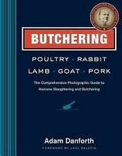 BUTCHERING POULTRY, RABBIT, LAMB, G - JOEL SALATIN ADAM DANFORTH (PAPERBACK) NEW