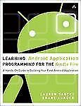 Learning Android Application Programming for the Kindle Fire: A Hands--ExLibrary