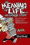 Amelia Rules!: The Meaning of Life ... and Other Stuff by Jimmy Gownley...