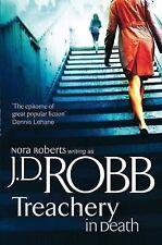 Treachery in Death (in Death Series), J. D. Robb, Hardcover, New