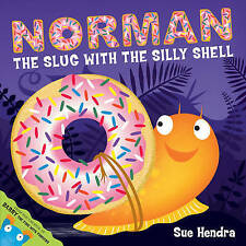 Norman the Slug with a Silly Shell by Sue Hendra (Paperback, 2011) ~ Brilliant!