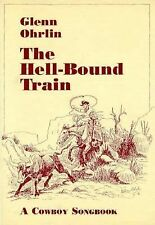 The Hell-Bound Train: A Cowboy Songbook-ExLibrary