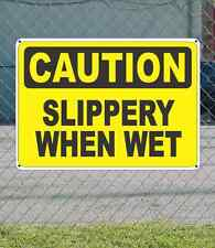 "CAUTION Slippery When Wet - OSHA Safety SIGN 10"" x 14"""