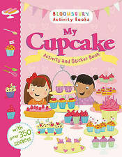 My Cupcake Activity and Sticker Book by Bloomsbury Publishing PLC (Paperback,...