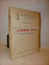 POLITICA RUSSIA: Ettore Lo Gatto, URSS 1931 Vita Quotidiana 1932 Anonima Romana