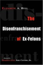 The Disenfranchisement of Ex-Felons-ExLibrary