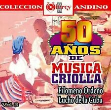 NEW - 50 Anos De Musica Criolla by Various Artists