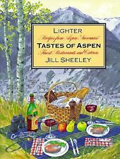 Lighter Tastes of Aspen: Recipes from Aspen/Snowmass' Finest-ExLibrary