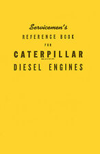 Caterpillar Servicemans Reference Book for Diesel Engines