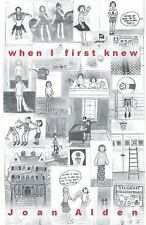 When I First Knew by Joan Alden (2016, Paperback)