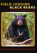 Field Judging Black Bear DVD by Richard P. Smith- Best Bear Hunting DVD on topic