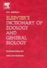 Elsevier's Dictionary of Zoology and General Biology: Russian-English and Englis