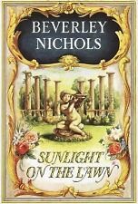 Sunlight On The Lawn Beverley Nichols Trilogy Book 3