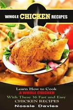 Whole Chicken Recipes Learn How Cook Whole Chicken These 36 Fast Easy Chicken Re