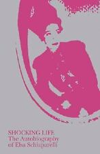 Shocking Life by Elsa Schiaparelli (2007, Paperback)