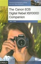The Canon EOS Digital Rebel XS/1000D Companion [Paperback] by Long, Ben